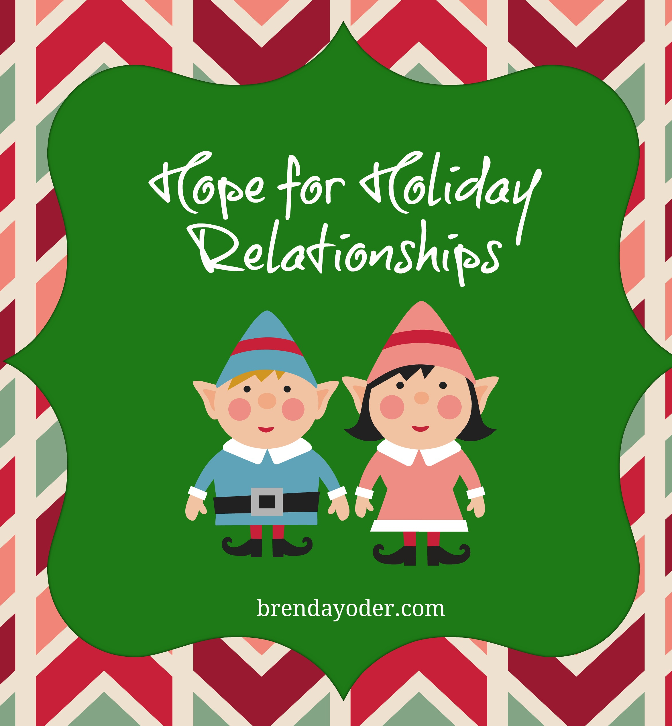 Hope For Holiday Relationships