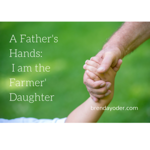 Father's Day: I Am the Farmer's Daughter