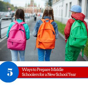 5 Ways to Help Your Middle Schooler – Parenting by Brenda Yoder