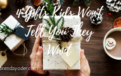 4 Gifts Your Kids Won't Tell You They Want