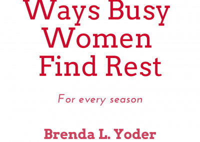 10 Ways Busy Women Find Rest