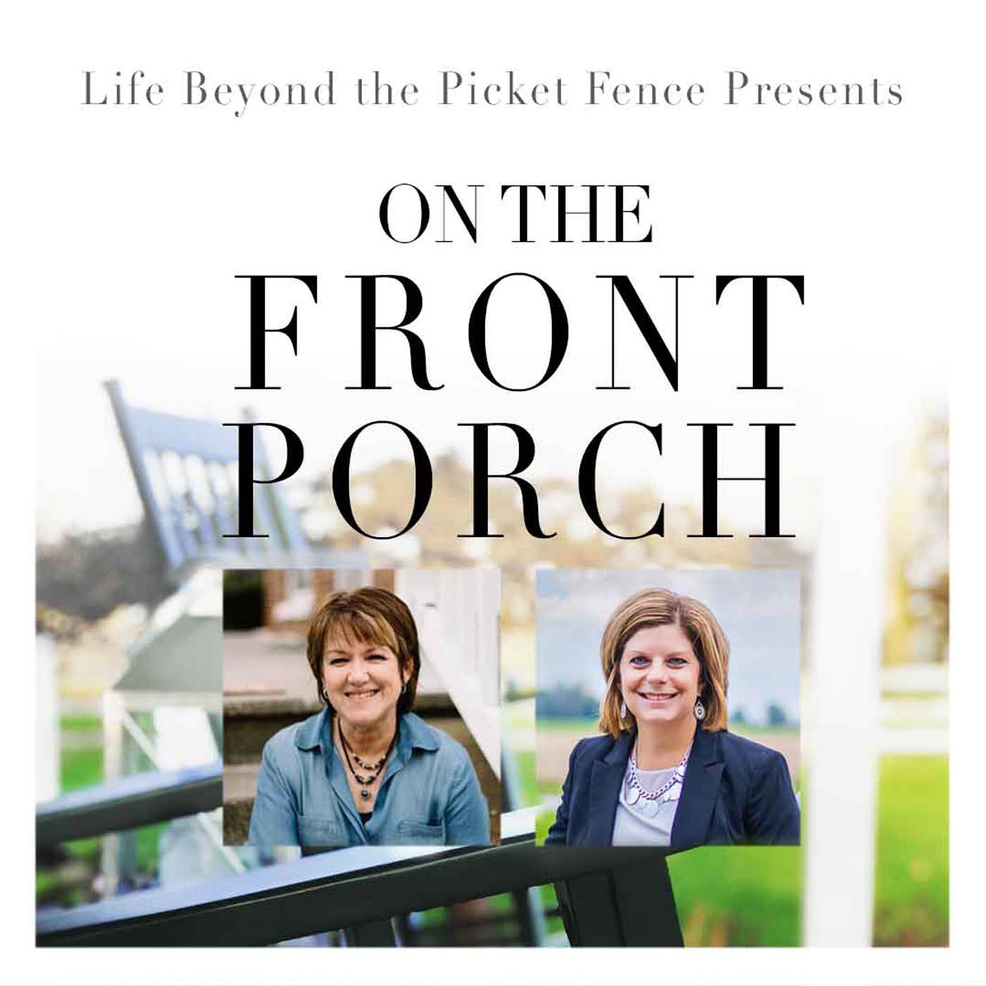 On The Front Porch: New Podcast Series S3E1