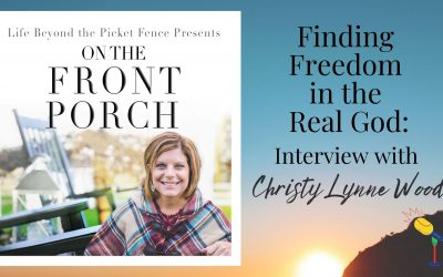 Finding Freedom in the Real God: Interview with Christy Lynne Wood part 1