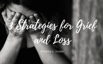 3 Strategies for Grief and Loss